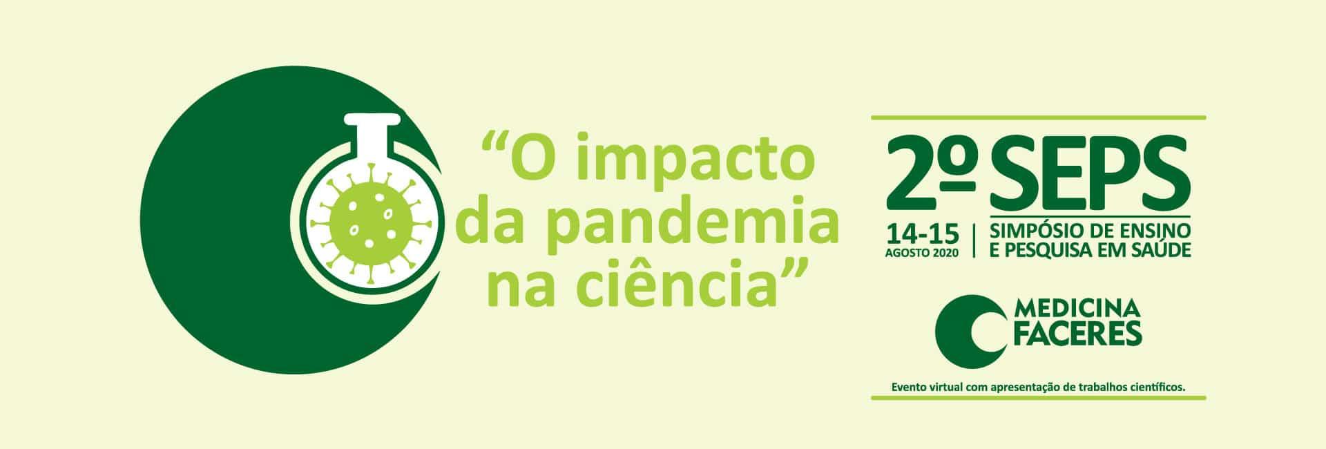 Simpósio de Ensino e Pesquisa em Saúde aborda impacto da pandemia na ciência entre profissionais, docentes e estudantes