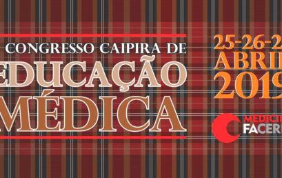Congresso Caipira de Educação Médica da FACERES reúne especialistas em educação na área da saúde de todo o Brasil