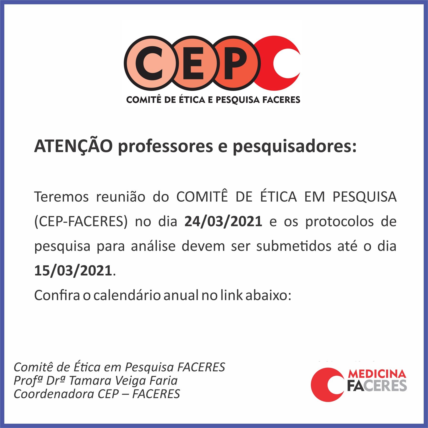 Calendário de reuniões do CEP (Comitê de Ética em Pesquisa) da FACERES