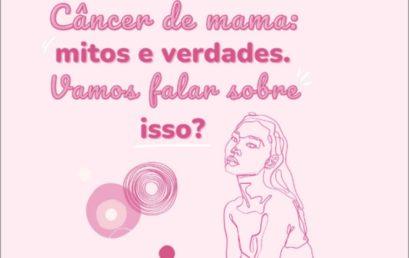 """Projeto """"Mitos e verdades – outubro rosa"""", compartilha informações e promove a sensibilização sobre a prevenção do câncer de mama"""